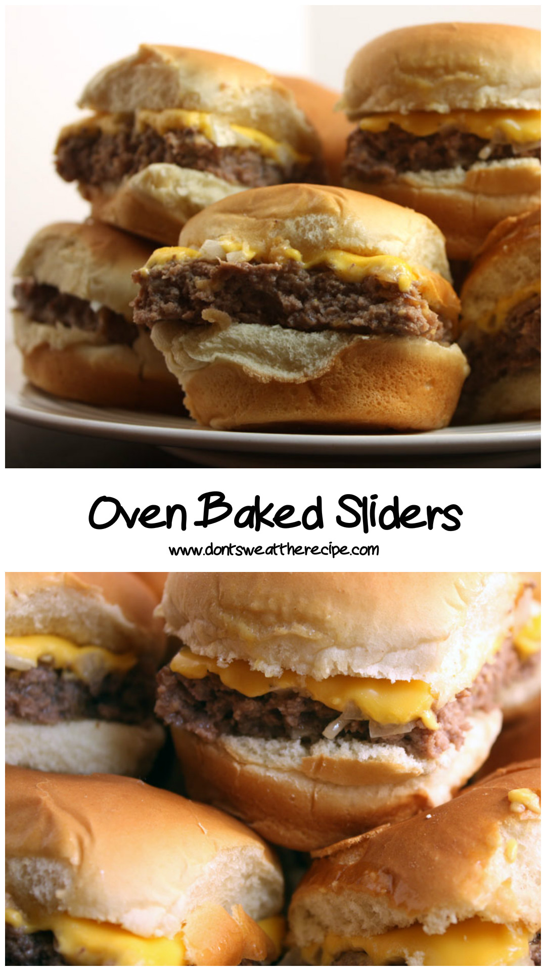 Oven Baked Sliders - Don't Sweat The Recipe