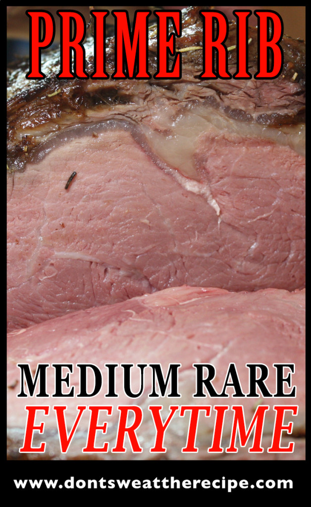 Prime Rib - This method makes perfect medium-rare every time!