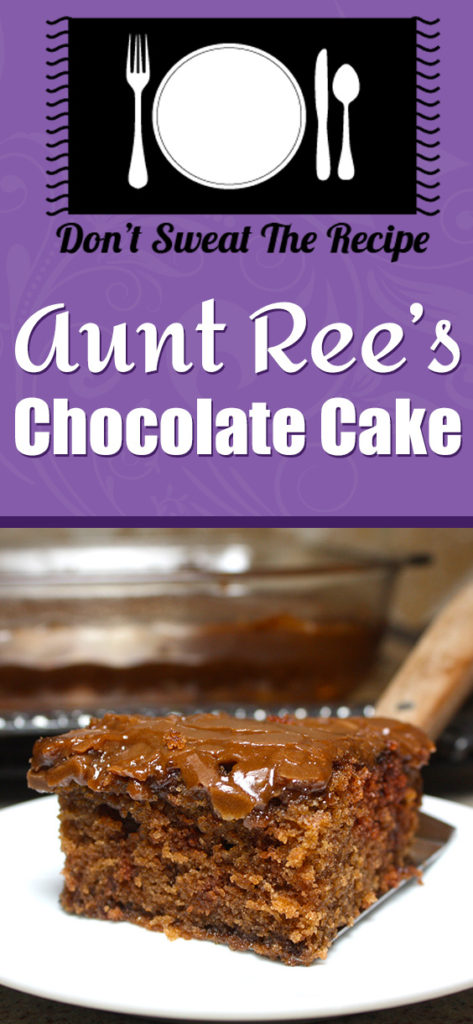 Aunt Ree's Chocolate Cake - This recipe is easy, made from scratch and is the best chocolate cake ever!
