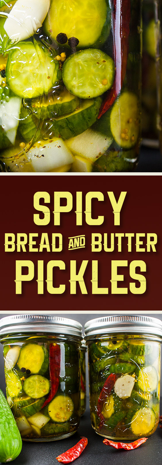 Spicy Bread and Butter Pickles - Spicy, sweet and extra crunchy! A Wickles Pickle copycat from scratch.