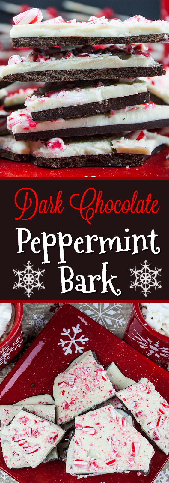 Dark Chocolate Peppermint Bark - One of the easiest holiday treats. Smooth, dark chocolate, creamy white chocolate studded with crushed candy canes!