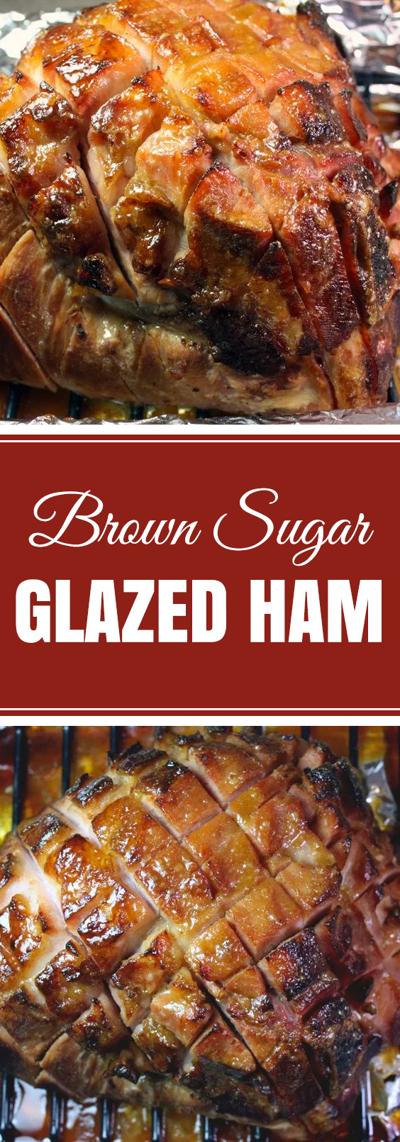 Brown Sugar Glazed Ham - The easiest and most flavorful baked ham! #Easter #Christmas #holidays