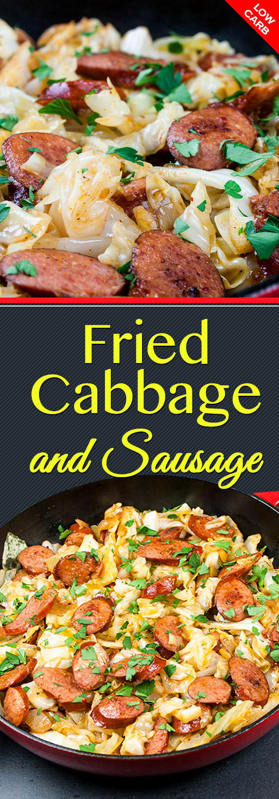 Fried Cabbage and Sausage - An easy low carb one pan meal ready in less than 30 minutes. A simple dish with few ingredients make shopping and cooking a breeze! #dinner #lowcarb