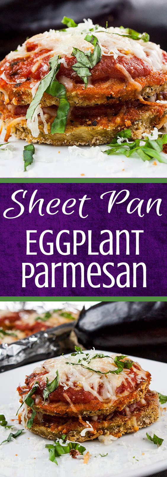 Sheet Pan Eggplant Parmesan - An easier and healthier version of an Italian classic. Crispy baked eggplant topped with tangy marinara sauce and smothered in creamy melted mozzarella cheese! #dinner #italian