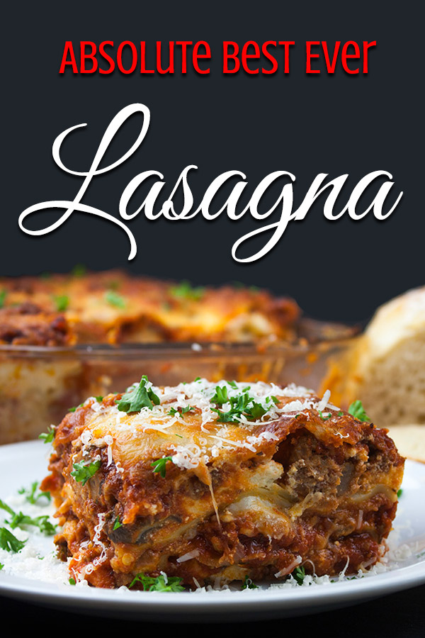 Absolute Best Ever Lasagna - The ultimate lasagna! Three layers of deliciously rich, luscious meat sauce, creamy cheesy ricotta and perfectly cooked noodles. With a trick to getting a perfect portion cut every time.#Italian #dinner #easy #pasta